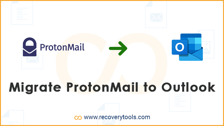 ProtonMail Emails To Outlook
