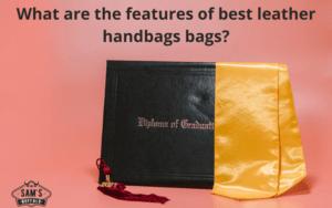 Best Leather Handbags Bags